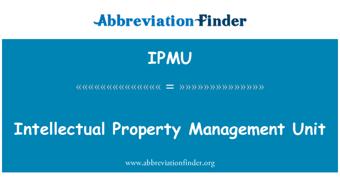 IPMU: Intellectual Property Management Unit