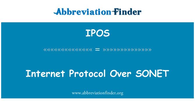 IPOS: Internet Protocol Over SONET