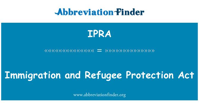 IPRA: Immigratsiooni ja põgenike kaitse seaduse