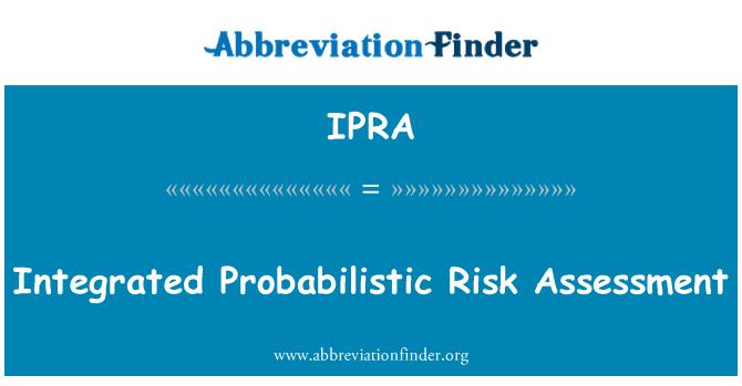IPRA: Integreeritud tõenäosusliku riskianalüüsi