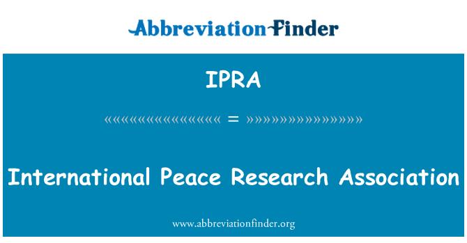 IPRA: Rahvusvahelise rahu uuringute Assotsiatsiooni