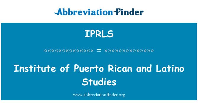 IPRLS: Institute of Puerto Rican and Latino Studies