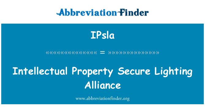 IPsla: Intellectual Property Secure Lighting Alliance