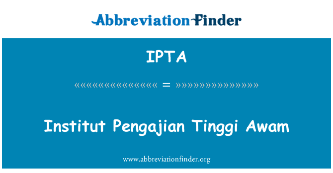 Ipta Definition Institut Pengajian Tinggi Awam Abbreviation Finder
