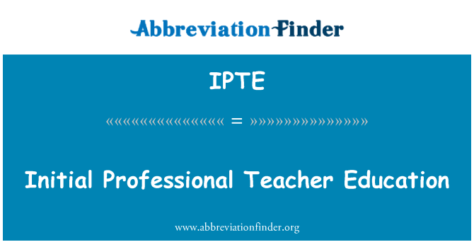 IPTE: Formación inicial docente profesional