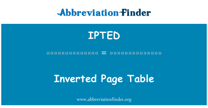 IPTED: Inverted Page Table