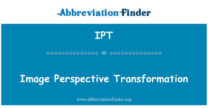 IPT: Image Perspective Transformation