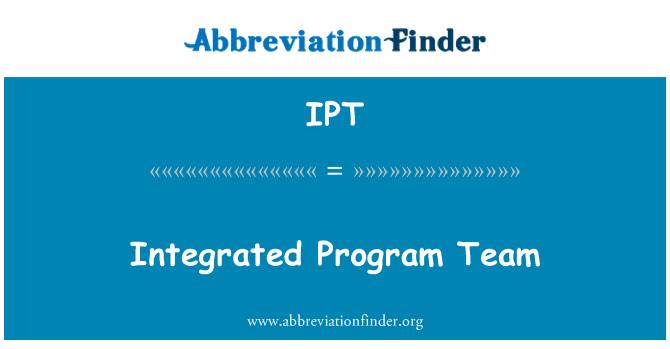 IPT: Integrated Program Team