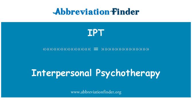 IPT: Interpersonal Psychotherapy