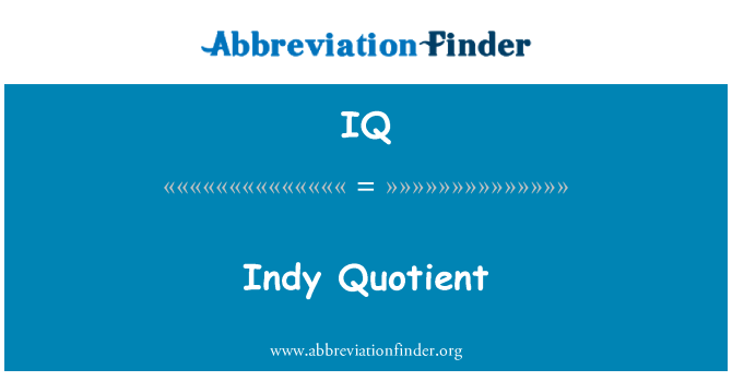 IQ: Indy Quotient