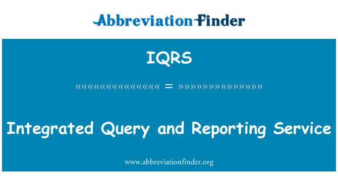 IQRS: Integrirani upita i izvještavanja u