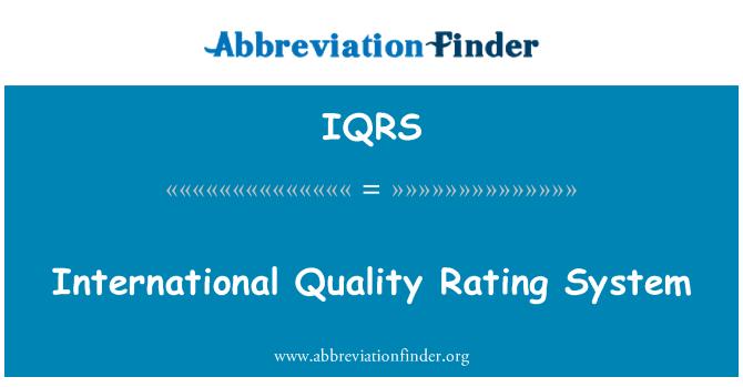 IQRS: Međunarodni rejting sustav kvalitete