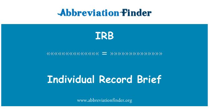 IRB: Individual Record  Brief