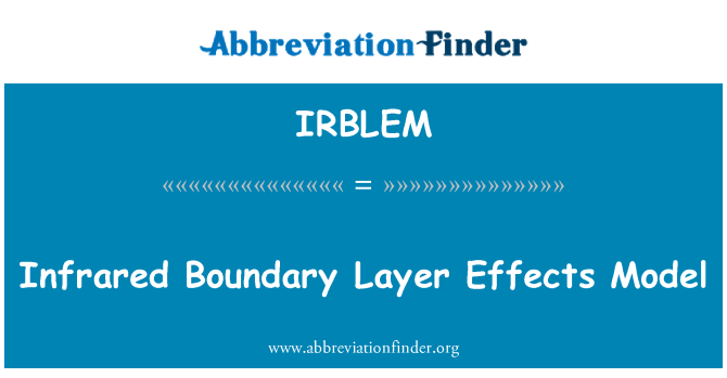 IRBLEM: Infrared Boundary Layer Effects Model