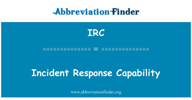 IRC: Incident Response Capability