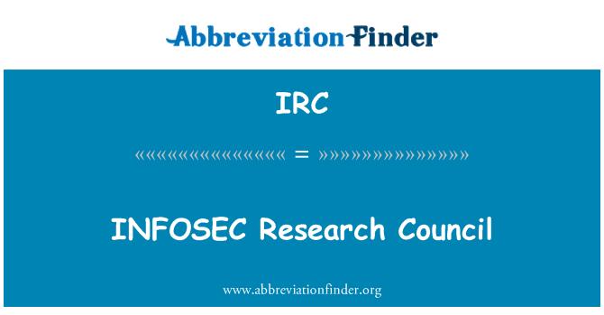 IRC: INFOSEC Research Council