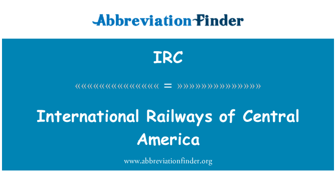 IRC: International Railways of Central America