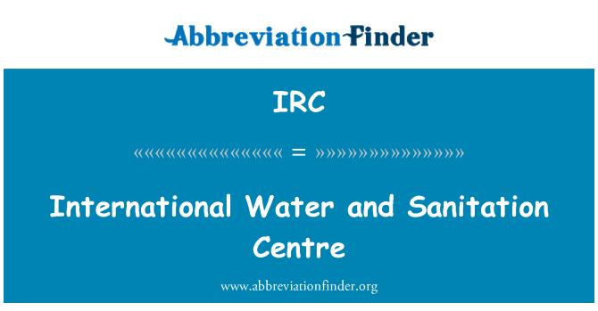 IRC: International Water and Sanitation Centre
