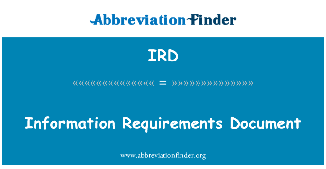 IRD: Information Requirements Document