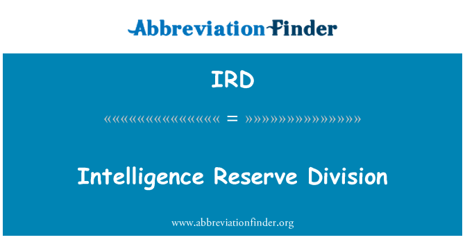 IRD: Intelligence Reserve Division
