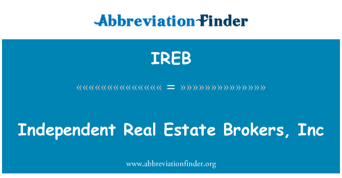 IREB: Independent Real Estate Brokers, Inc