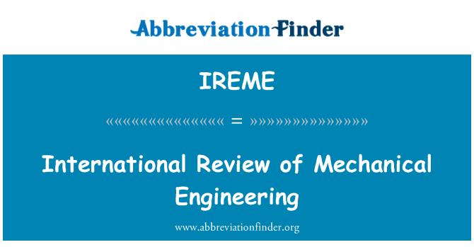 IREME: International Review of Mechanical Engineering