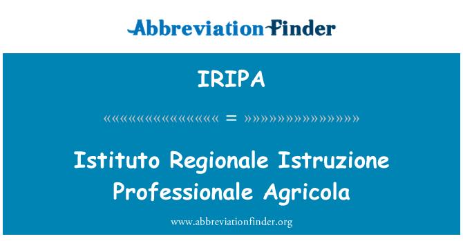 IRIPA: Istituto Regionale Istruzione Professionale Agricola