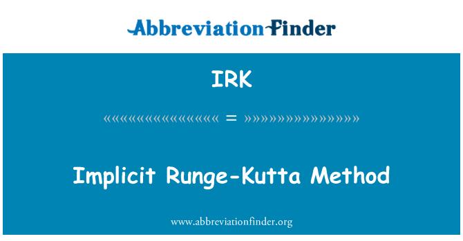 IRK: Implicit Runge-Kutta Method