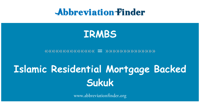 IRMBS: Islamic Residential Mortgage Backed Sukuk