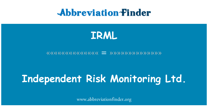 IRML: Independent Risk Monitoring Ltd.