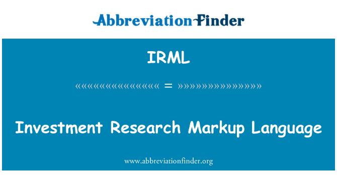 IRML: Investment Research Markup Language