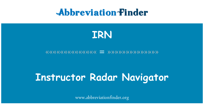 IRN: Instructor Radar Navigator