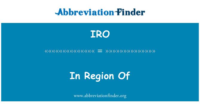 IRO: In Region Of