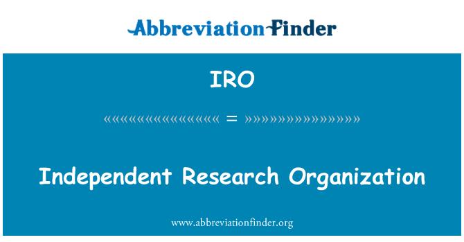 IRO: Independent Research Organization