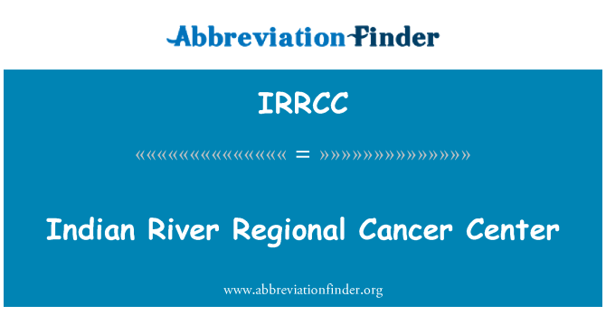 IRRCC: Indian River Regional Cancer Center
