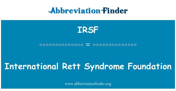 IRSF: International Rett Syndrome Foundation