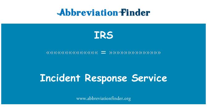 IRS: Incident Response Service
