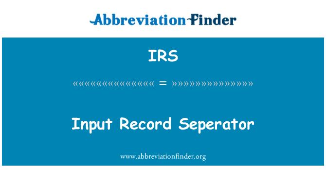 IRS: Input Record Seperator