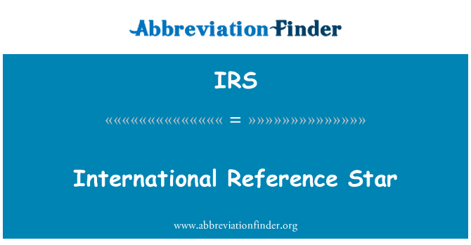 IRS: International Reference Star