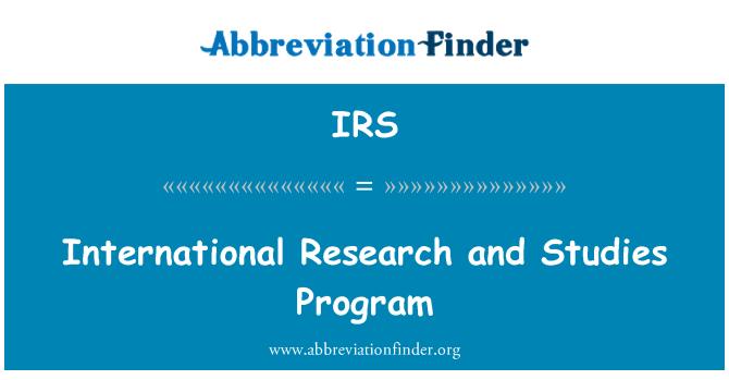 IRS: International Research and Studies Program