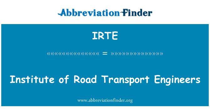 IRTE: Institute of Road Transport Engineers