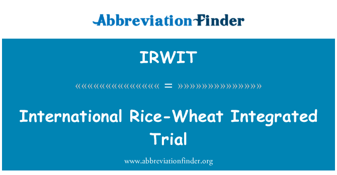 IRWIT: 国际水稻小麦综合审判