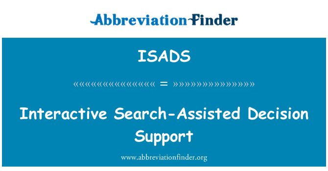 ISADS: Interactive Search-Assisted Decision Support