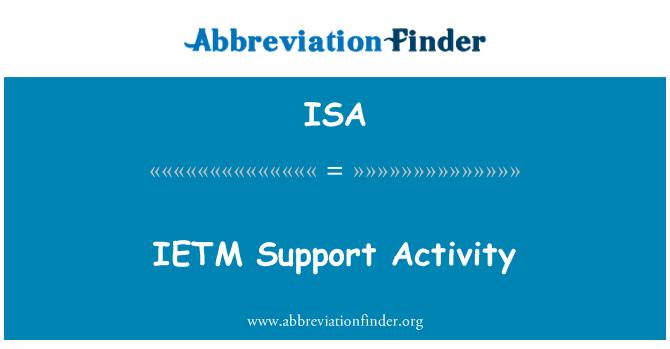 ISA: IETM Support Activity