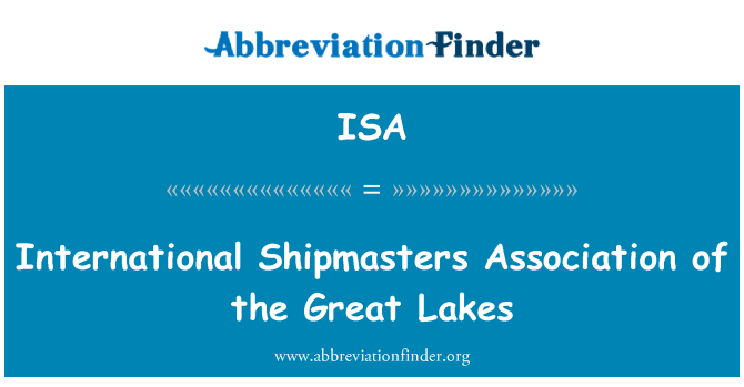 ISA: International Shipmasters Association of the Great Lakes