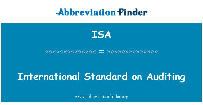 ISA: International Standard on Auditing