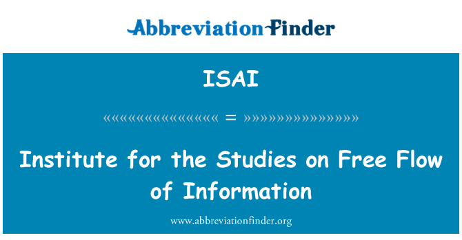 ISAI: Instituto para los estudios sobre el libre flujo de información