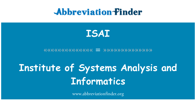 ISAI: Institute of Systems Analysis and Informatics