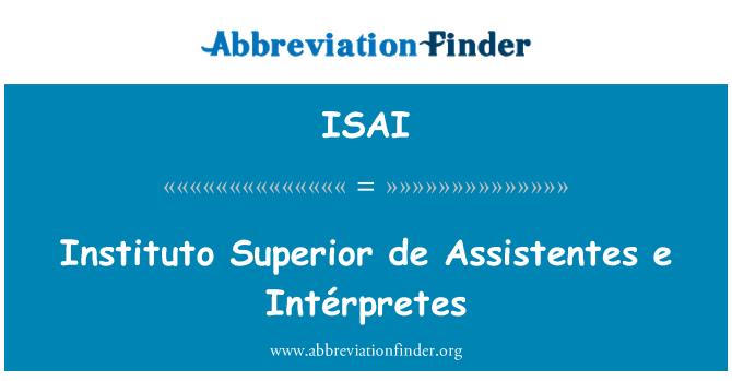 ISAI: Instituto Superior de Assistentes e Intérpretes