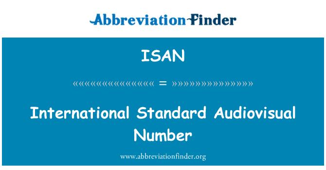 ISAN: International Standard Audiovisual Number